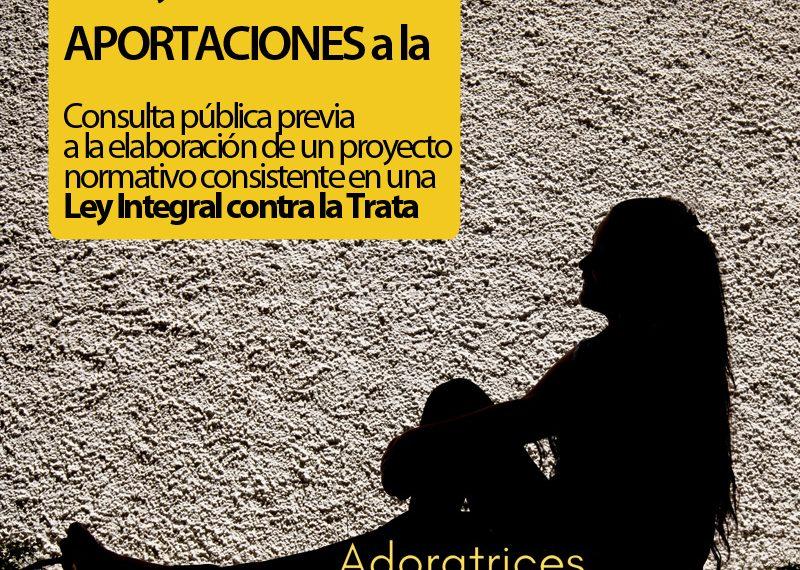 APORTACIONES PARA UNA LEY INTEGRAL DE PREVENCIÓN DE LA TRATA DE SERES HUMANOS Y PROTECCIÓN DE TODAS LAS VÍCTIMAS